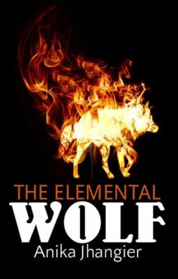 The Elemental Wolf (TEW Book #1)