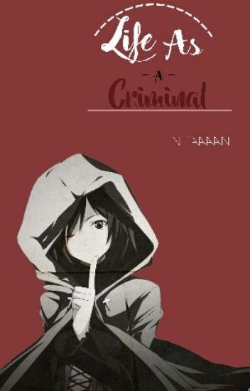 Life As A Criminal (Hunter x Hunter Fanfic)