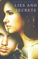 Lies and secrets (Bates motel) by Alyssa197