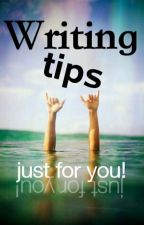 Writing tips just for YOU by Xx_Lottie777_xX