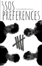 5SOS Preferences: by FueledByMashton_