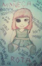 muñeca rota by skarlet_rooan
