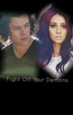 Fight off your demons ||Harry Styles. by SognaInGrande