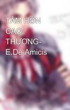 TÂM HỒN CAO THƯỢNG- E.De Amicis by takumi93
