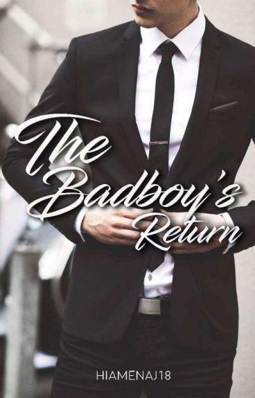 The Badboy's Return