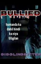 Bullied by GigglingKitten