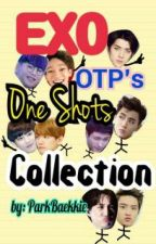 [OPEN] EXO OTP's One Shots Collection ⭐ by ParkBaekkie