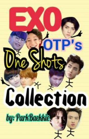 [ONHOLD] EXO OTP's One Shots Collection ⭐