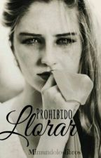 Prohibido llorar by El_mundo_de_Alba