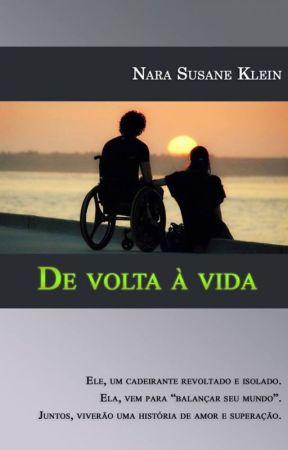 De Volta à Vida by NaraSusaneKlein