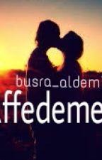 Affedemem by busra_aldemir