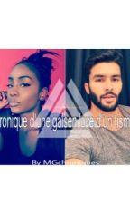 Chronique d'une galsen love d'un tismey by MGchroniques
