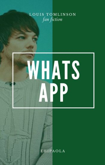 Whatsapp • Louis Tomlinson