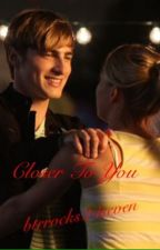 Closer To You by btrrocks24seven