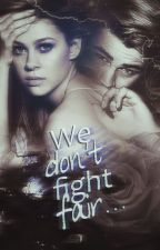 We don't fight fair...  by _dancing_queen_
