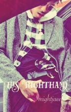 His Righthand by Imightjaee