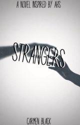 Strangers by Carmen_1inchD