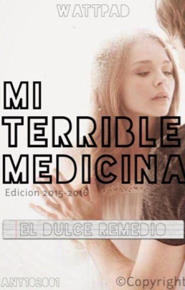 Mi Terrible Medicina©