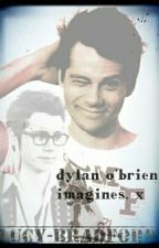 Dylan O' Brien: Imagines by Lucy-Bradford
