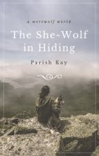 The She-Wolf in Hiding by parishkay