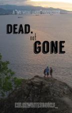 "Dead, Not Gone (A ""We Were Liars"" Fanfiction) by chloewritesbooks_"