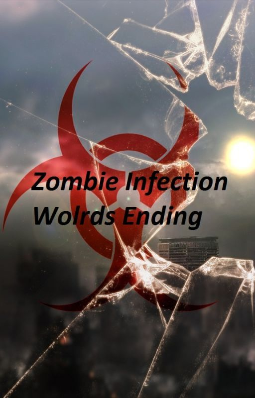 Zombie Infection (World's Ending) by DevinMireles