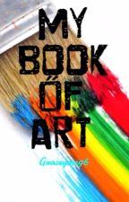 My Book Of Art by Graceymc96
