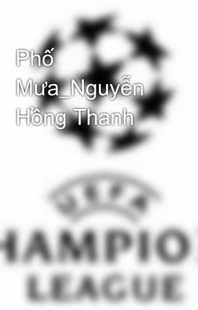Phố Mưa_Nguyễn Hồng Thanh by camtrinh
