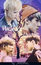 Miracles in December by _Ariizonaa_