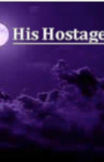 His Hostage