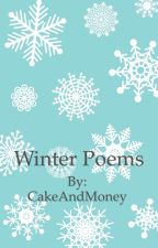 Winter Poems by CakeAndMoney