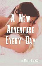 A New Adventure Every Day (Lesbian Sex Story) by WriterQueen33