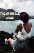 the struggle :: [s.w.]  by westcoust