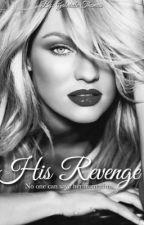 His Revenge (Editing) by intimatehoney