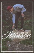 Letters To Johnson {boyxboy} by sugardaddysteff