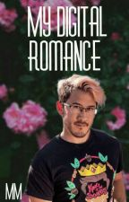 Digital Romance(Markiplier X Reader) by Mommy-Monster