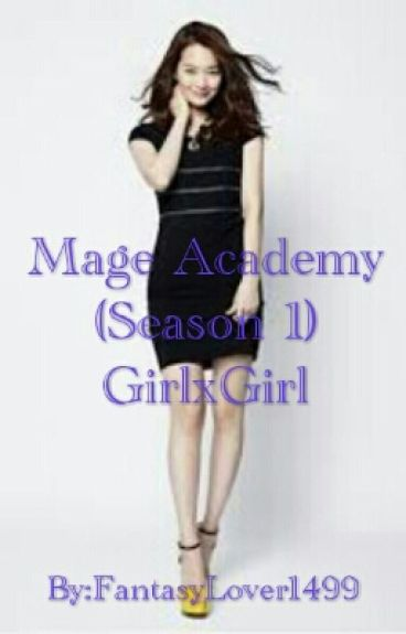 Mage Academy (GirlxGirl) (COMPLETED)