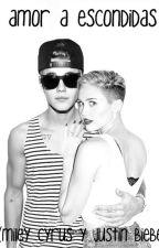 Amor a escondidas (Miley Cyrus y Justin Bieber) by MCPotraBanana23