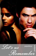 Let's us Remember |2da TtL| by tvdtopr