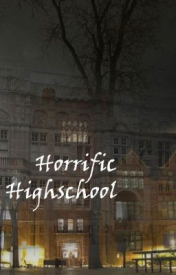 Horrific Highschool