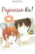 Papansin Ka! by Sacchii