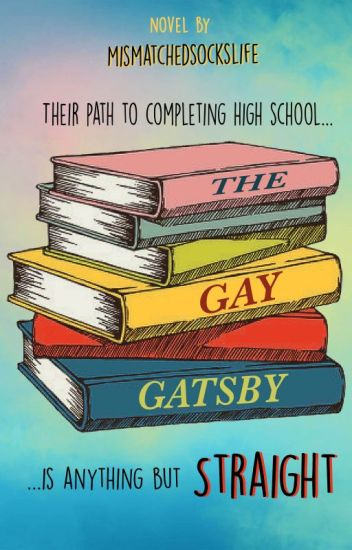 The Gay Gatsby