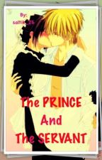 The PRINCE & The SERVANT by saltik_26