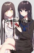 Something more (Yuri Story) by Kiba_Kun_