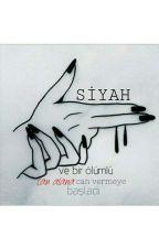 SİYAH by esraeu13