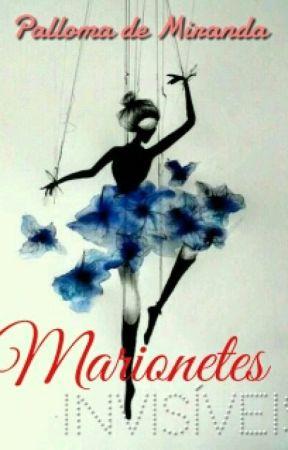 Marionetes Invisiveis by pallomademiranda