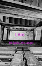 I am by agita_the_angel