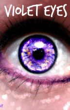 Violet Eyes by Alpha_Sour_Wolf