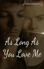 As Long As you Love Me (GOY Sequel) *Book Two* by _SweetDisposition_