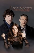 221B's Girl: Case Shezza {BBC Sherlock} by Lockyheart